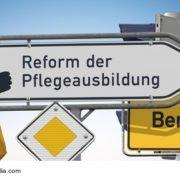 Reform der Pflegeausbildung